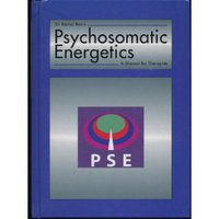 Manual of Psychosomatic Energetics