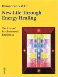 New Life Through Energy Healing (englisch)