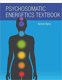 Psychosomatic Energetics Textbook